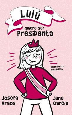 Lulu%cc%81_quiere_ser_presidenta